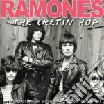 Ramones - The Cretin Hop cd musicale di Ramones