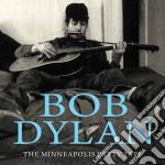 Bob Dylan - The Minneapolis Party Tape cd musicale di Bob Dylan