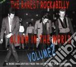 Album in the world vol.2 cd musicale di T Rarest rockabilly