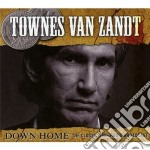 Townes Van Zandt - Down Home cd musicale di Townes van zandt