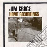 Home recordings cd musicale di Jim Croce