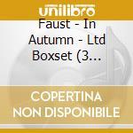 IN AUTUMN  (LIM.EDIT. BOX 4 CD) cd musicale di FAUST