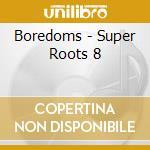 CD - BOREDOMS - Super Roots 8 cd musicale di BOREDOMS