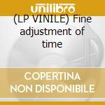 (LP VINILE) Fine adjustment of time lp vinile di Mindfield Analogue
