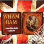 Steve Marriott'S All Stars - Wham Bam cd musicale di STEVE MARRIOTT'S ALL STARS