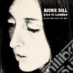 LIVE IN LONDON cd musicale di Judee Sill