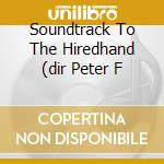 SOUNDTRACK TO THE HIREDHAND (DIR PETER F  cd musicale di Bruce Langhorne
