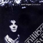 KICKABYE                                  cd musicale di Anni Hogan