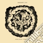 Merzbow & Z'ev - Spiral Right/Spiral Left cd musicale di MERZBOW & Z'EV
