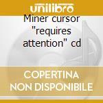 Miner cursor