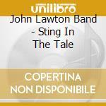 Sting in the tale cd musicale di John Lawton