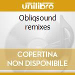 Obliqsound remixes cd musicale