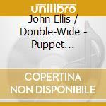 Ellis john & double wide