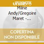 SCENARIOS cd musicale di ANDY MILNE / MARET GREGOIRE
