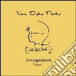Van Dyke Parks - Arrangements Vol.1 cd musicale di Van dyke Parks