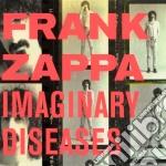 Frank Zappa - Imaginary Diseases cd musicale di ZAPPA FRANK