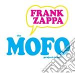 Frank Zappa - The Mofo Project/Object cd musicale di ZAPPA FRANK