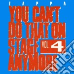 You can't do that 4 cd musicale di Frank Zappa
