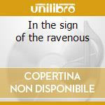 In the sign of the ravenous cd musicale