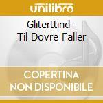 Til dovre faller cd musicale di Glittertind