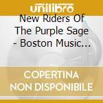 New Riders Of The Purple Sage - Boston Music Hall 1972 cd musicale di New riders of the pu