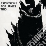 Bob James Trio - Explosions cd musicale di Bob James