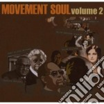 Movement Soul  - Volume 2 cd musicale di Movement soul (v.a.)