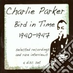 Bird in time (1940-1947) cd musicale di Charlie parker (4 cd
