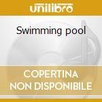 Swimming pool cd musicale di Ost