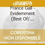 Evidemment - 2cd+dvd - cd musicale di France Gall