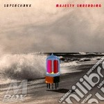Superchunk - Majesty Shredding cd musicale di SUPERCHUNK