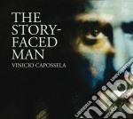 Vinicio Capossela - The Story-faced Man cd musicale di Vinicio Capossela