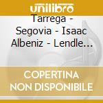 Tarrega - Segovia - Albeniz - Lendle Wolfgang - Apex: Musica Spagnola Per Chitarra cd musicale di Tarrega - segovia -