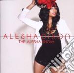 Alesha Dixon - The Alesha Show cd musicale di Alesha Dixson