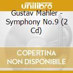 SINFONIA N. 9                             cd musicale di Mahler\sanderling -