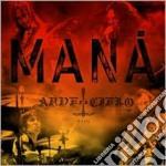 ARDE EL CIELO cd musicale di MANA'