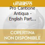Purcell - Pro Cantione Antiqua - Daw 50: Purcell Alla All House cd musicale di Cantione Purcell\pro