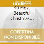 40 Most Beautiful Christmas Classics 2 Cd) cd musicale di Vari\artisti vari (i