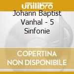 Vanhal - Concerto Koln - Daw 50: 5 Sinfonie cd musicale di Koln Vanhal\concerto