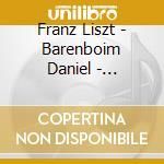 Liszt - Barenboim Daniel - Barenboim Live Alla Scala cd musicale di Dani Liszt\barenboim