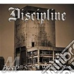 Discipline - Downfall Of The Working cd musicale di DISCIPLINE