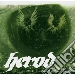 Herod - For Whom The Gods Would Destro cd musicale di Herod