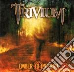 Trivium - Ember To Inferno cd musicale di TRIVIUM