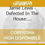 DEFECTED INTERNATIONAL 3 cd musicale di ARTISTI VARI