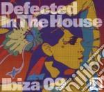 DEFECTED IN THE HOUSE IBIZA 09 cd musicale di ARTISTI VARI