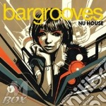 Bargrooves nu house 2cd cd musicale di ARTISTI VARI