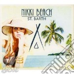 Nikki beach st. barth 2cd cd musicale di Artisti Vari