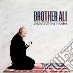 Brother Ali - Mourning In America Anddreaming In Color cd musicale di Ali Brother