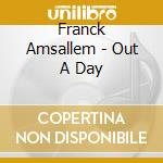 Out a day cd musicale di Franck Amsallem