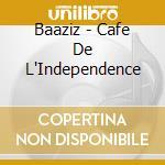 Cafe' de l'indipendance cd musicale